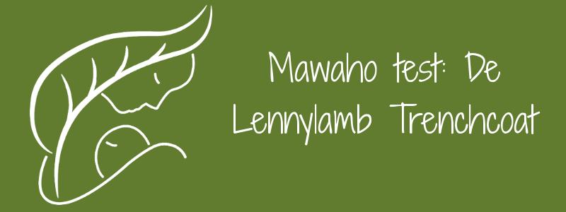 Mawaho test: de Lennylamb Trenchcoat